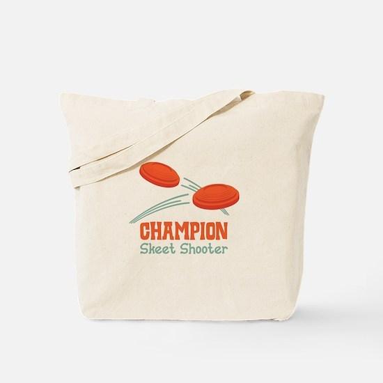 Champion Skeet Shooter Tote Bag