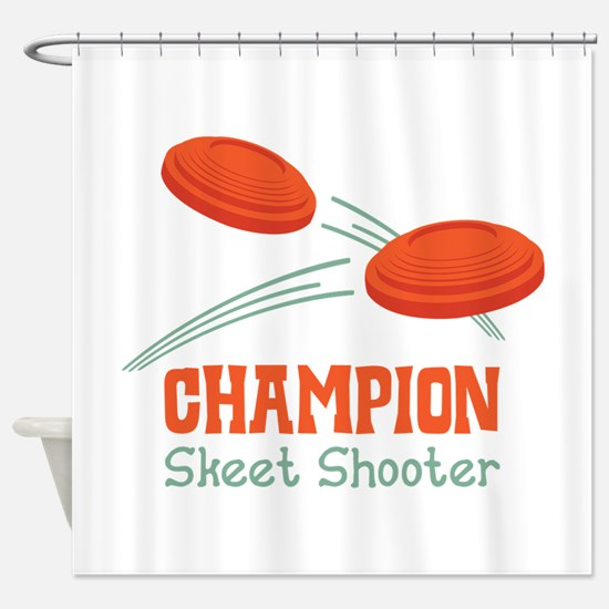 Champion Skeet Shooter Shower Curtain
