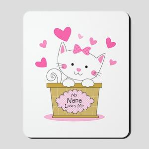 Kitty Nana Loves Me Mousepad