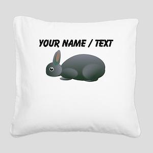 Custom Grey Bunny Square Canvas Pillow