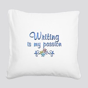 Writing Passion Square Canvas Pillow