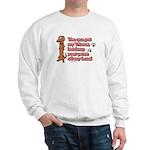 You Can Pet My Wiener! Sweatshirt
