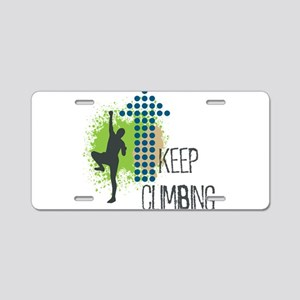Keep climbing Aluminum License Plate