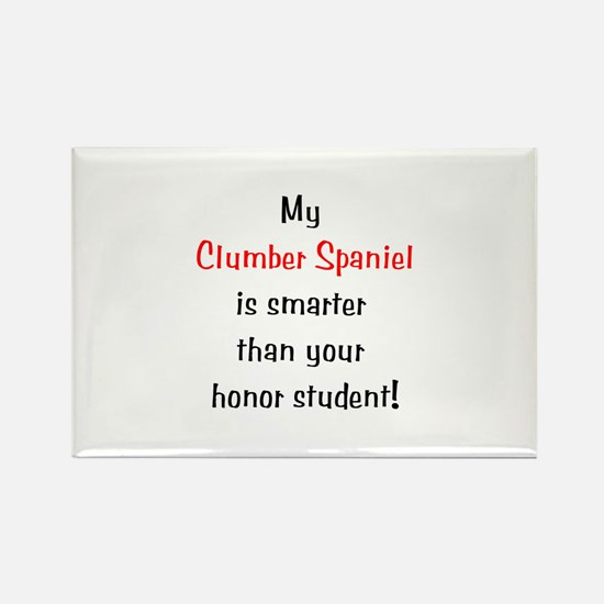 My Clumber Spaniel is smarter... Rectangle Magnet