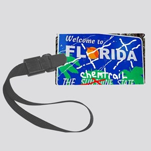 Welcome - To The Chemtrails Stat Large Luggage Tag