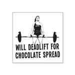Will Deadlift For Chocolate... Sticker