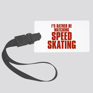 I'd Rather Be Watching Speed Skating Large Luggage