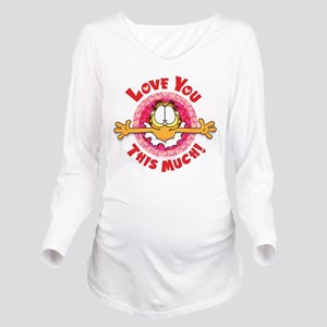 Love You This Much! Long Sleeve Maternity T-Shirt