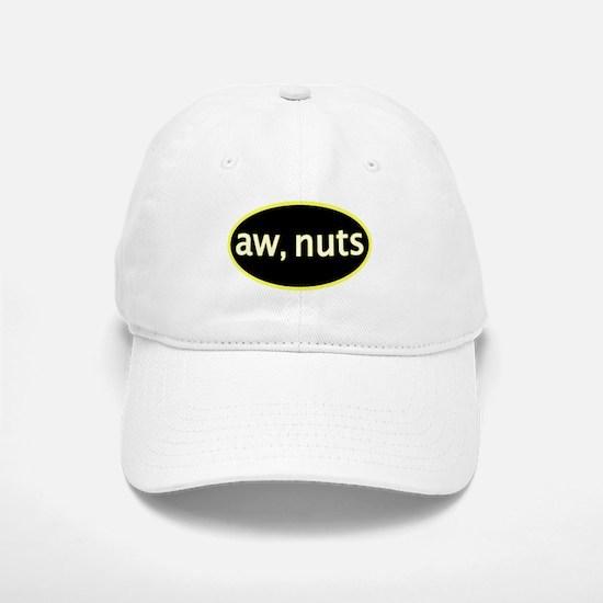Aw, nuts Baseball Baseball Cap