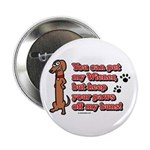 You Can Pet My Wiener! Button