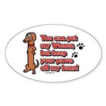 You Can Pet My Wiener! Oval Sticker