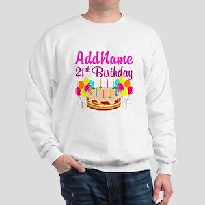 DAZZLING 21ST Sweatshirt