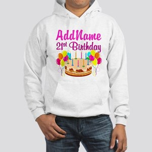 DAZZLING 21ST Hooded Sweatshirt