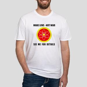 LOVE NOT WAR Fitted T-Shirt