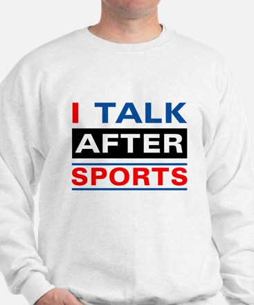 Funny Sports Quote Sweatshirt