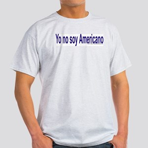 """I am not American"" Spanish - Ash Grey T"