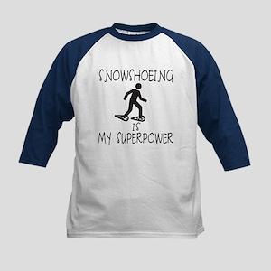 SNOWSHOEING is My Superpower Kids Baseball Jersey