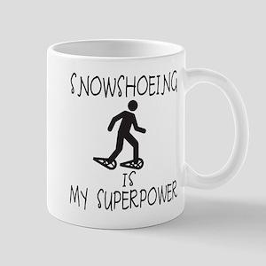 SNOWSHOEING is My Superpower Mug