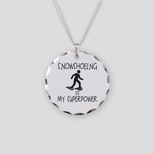 SNOWSHOEING is My Superpower Necklace Circle Charm