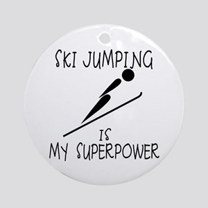 SKI JUMPING is My Superpower Ornament (Round)