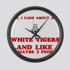 All I care about are White Tigers Large Wall Clock