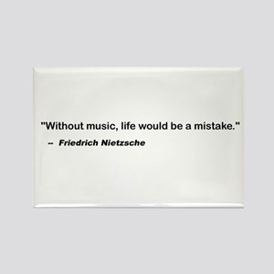 Without music, life is a mist Rectangle Magnet