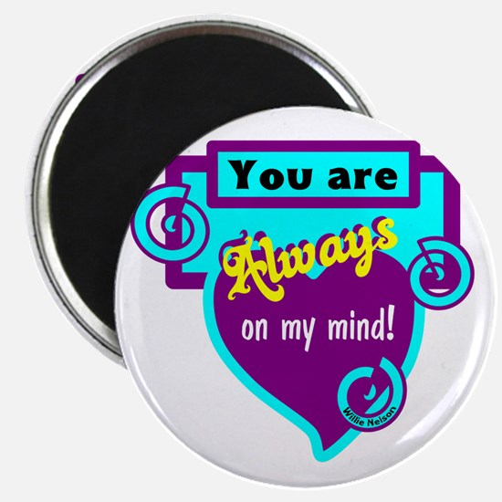 Always On My Mind-Willie Nelson Magnets