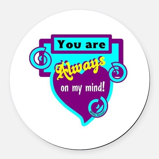 Always On My Mind-Willie Nelson Round Car Magnet