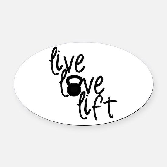 Live, Love, Lift Oval Car Magnet