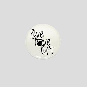 Live, Love, Lift Mini Button