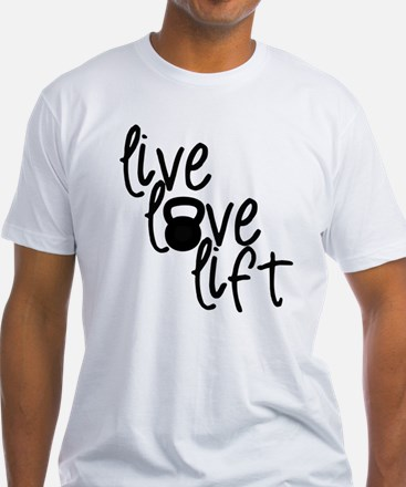 Live, Love, Lift T-Shirt