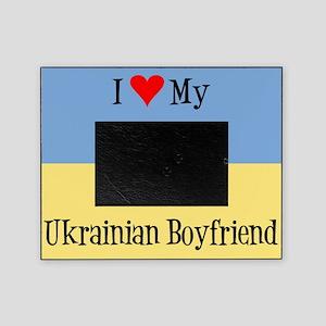 Love My Ukrainian Boyfriend Picture Frame