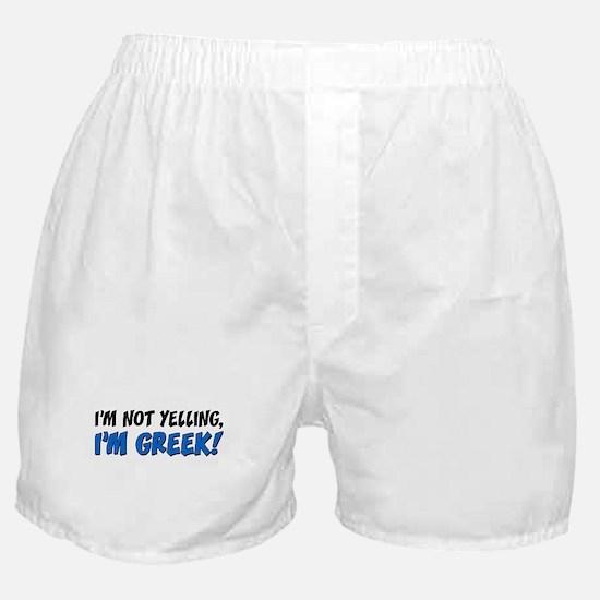 Im Not Yelling Greek Boxer Shorts