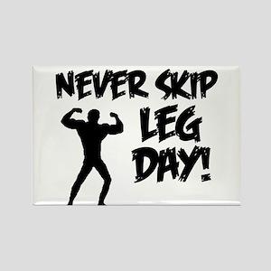 Never Skip Leg Day Magnets