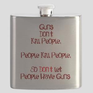 Guns Dont Kill People Flask