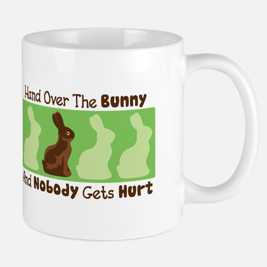 Hand Over The Bunny And Nobody Gets Hurt Mugs