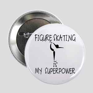 """FIGURE SKATING is My Superpower 2.25"""" Button"""