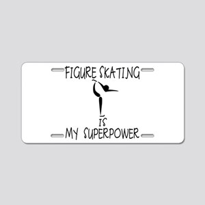 FIGURE SKATING is My Superpower Aluminum License P