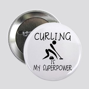 """CURLING is My Superpower 2.25"""" Button"""