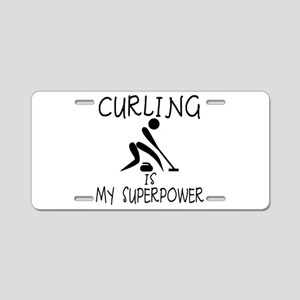 CURLING is My Superpower Aluminum License Plate