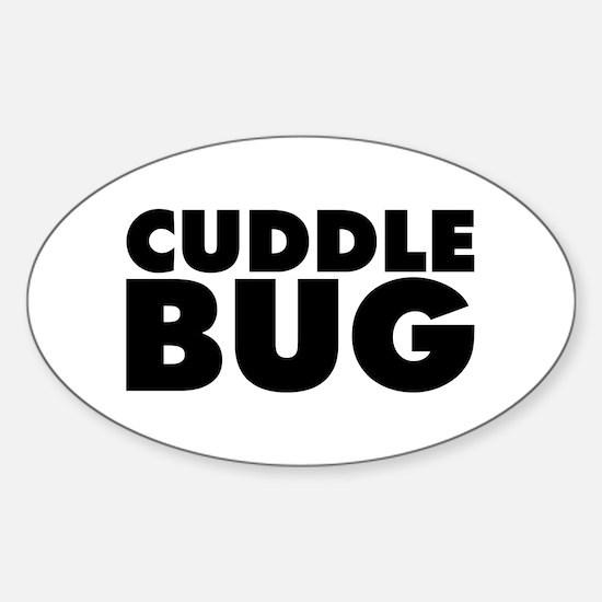 Cuddle Bug Sticker (Oval)
