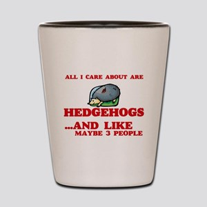All I care about are Hedgehogs Shot Glass