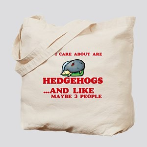 All I care about are Hedgehogs Tote Bag