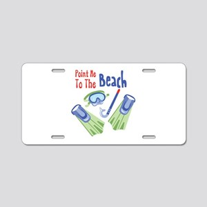 Point me to the Beach Aluminum License Plate