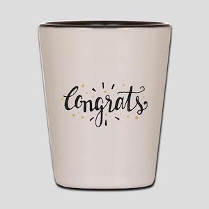 congrats Shot Glass