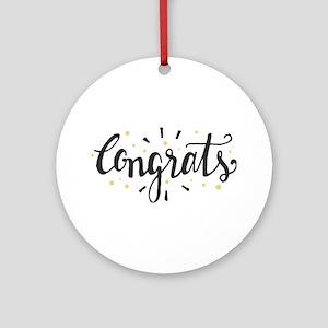 congrats Round Ornament