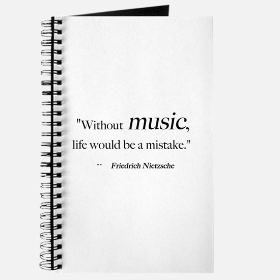 Without music, life is a mist Journal