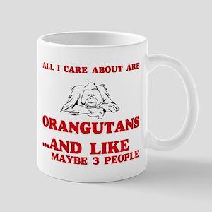 All I care about are Orangutans Mugs