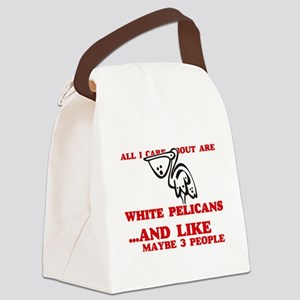 All I care about are White Pelica Canvas Lunch Bag