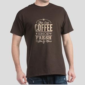 The Best Coffee Shop Dark T-Shirt